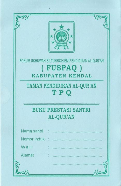 Buku Prestasi Santri Al-Qur'an